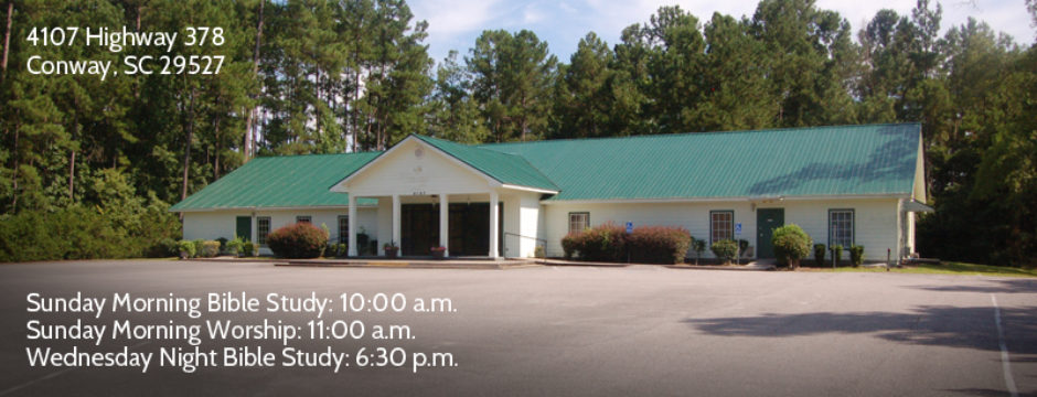 Conway Church of Christ in Conway, South Carolina | www.conwaychurchofchrist.com